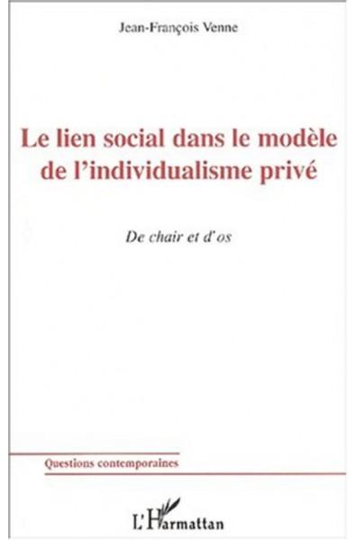 LE LIEN SOCIAL DANS LE MODÈLE DE L'INDIVIDUALISME PRIVÉ