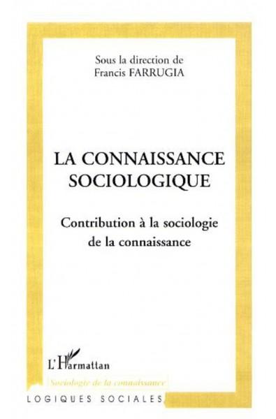 La connaissance sociologique