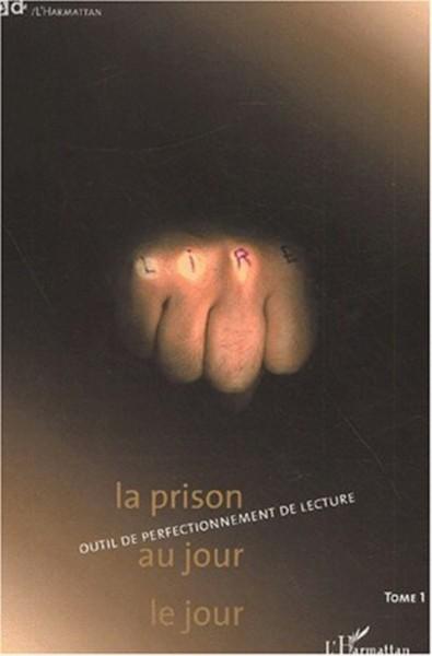 LA PRISON AU JOUR LE JOUR