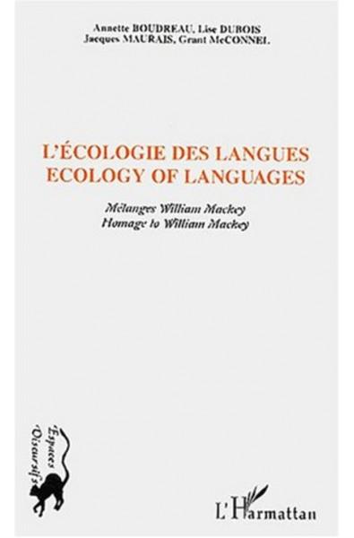 ECOLOGIE DES LANGUES - ECOLOGY OF LANGUAGES
