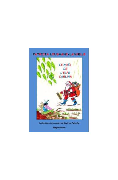 Le Noël de l'elfe Carlina PDF