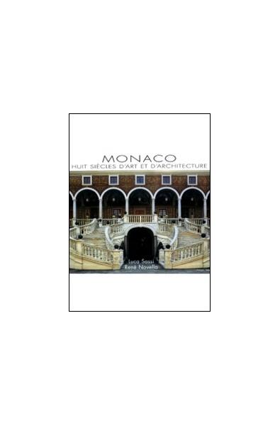 Monaco Huit siècles d'art et d'architecture