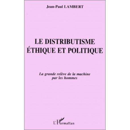 Le Distributisme Éthique et Politique Recto