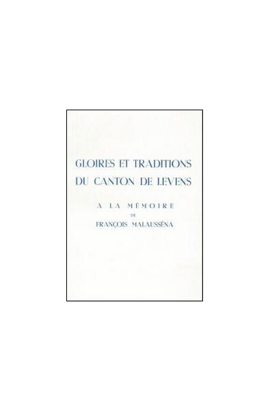 Gloire et traditions du canton de Levens