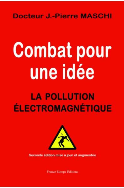 Combat pour une idée - La pollution électromagnétique