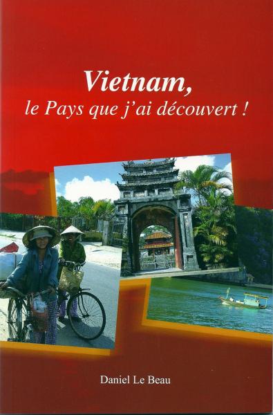 Vietnam, le pays que j'ai découvert !