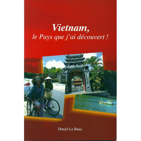 Vietnam, le pays que j'ai découvert ! Recto