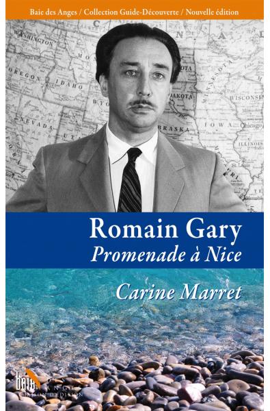 Romain Gary, Promenade à Nice