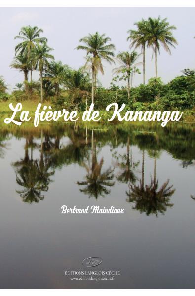 La fièvre de Kananga