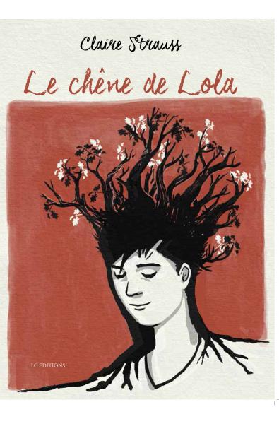 Le chêne de Lola