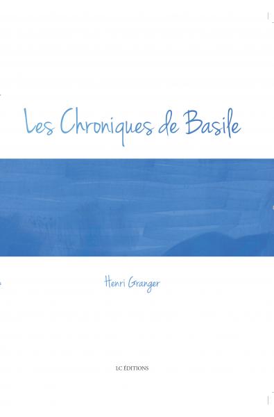 Les chroniques de Basile