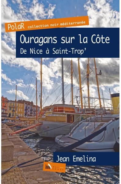 Ouragans sur la Côte De Nice à Saint-Trop'