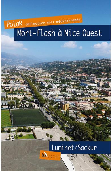 Mort-flash à Nice Ouest