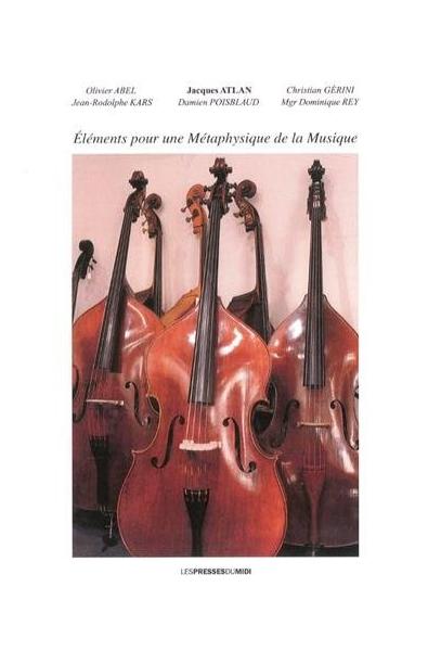 Éléments pour une métaphysique de la musique