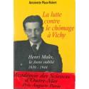 La lutte contre le chômage à Vichy Henri Maux le Juste oublié 1939-1944 Verso