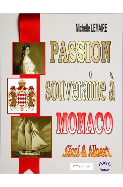Passion souveraine à Monaco PDF
