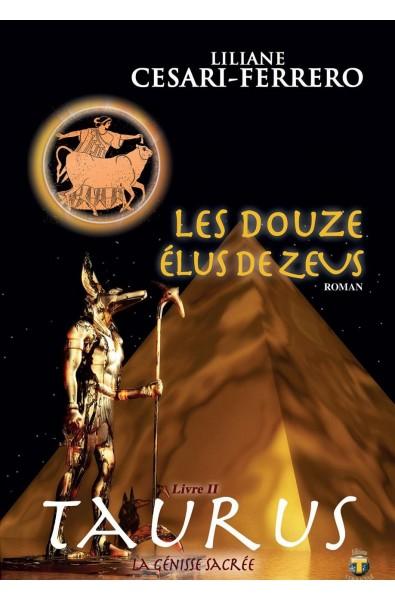 Les douze élus de Zeus -Livre 2 – Taurus, la génisse sacrée
