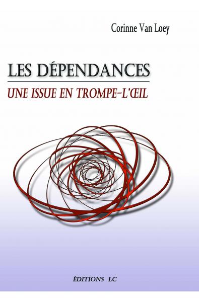 Les dépendances Une issue en trompe-l'œil PDF
