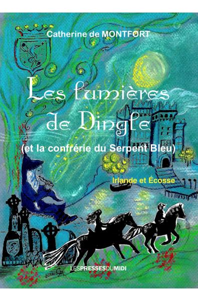 Les lumières de Dingle et la confrérie du serpent bleu PDF