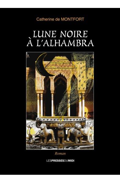Lune noire à l'Alhambra PDF