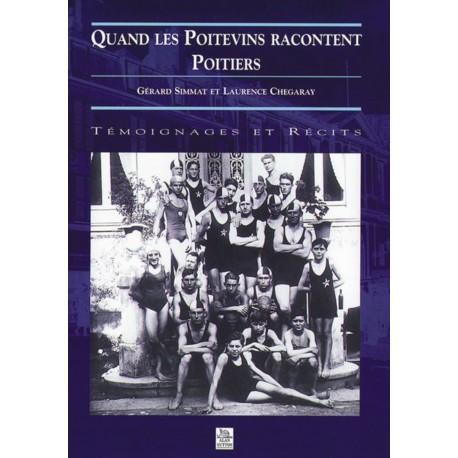 Quand les Poitevins racontent Poitiers Recto