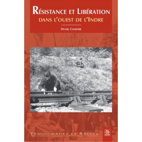 Résistance et Libération dans l'ouest de l'Indre Recto