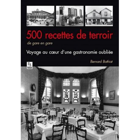 500 recettes de terroir de gare en gare Recto