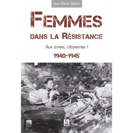 Femmes dans la Résistance - Aux armes, citoyennes ! Recto