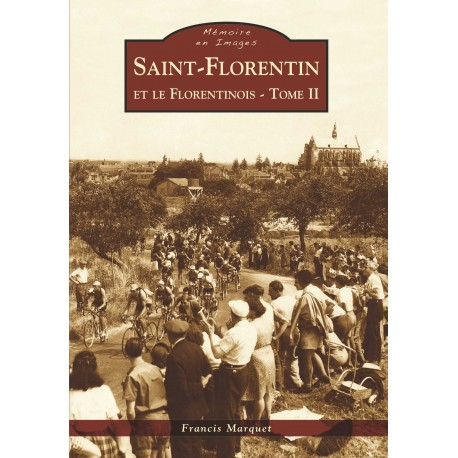 Saint-Florentin et le Florentinois - Tome II Recto