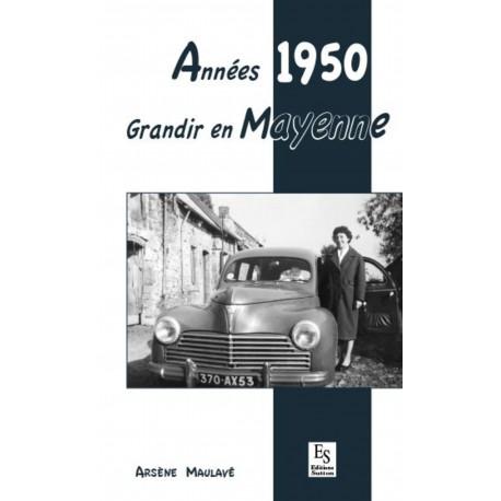 Années 1950 - Grandir en Mayenne Recto