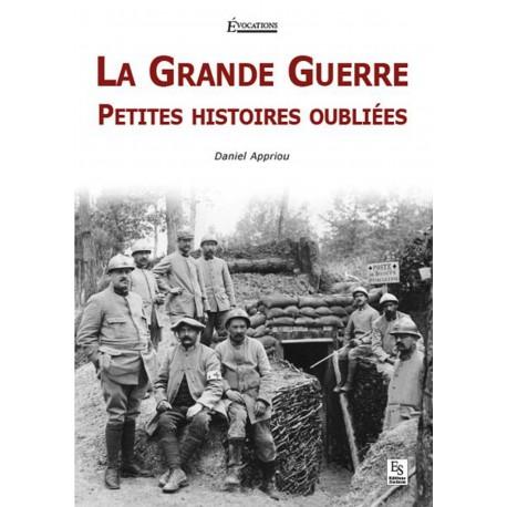 Grande Guerre (La) - Petites histoires oubliées Recto