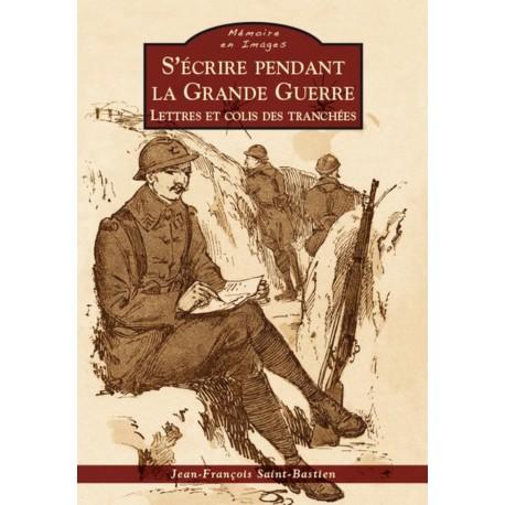Ecrire pendant la Grande Guerre (S') Recto