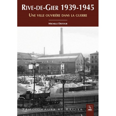 Rive-de-Gier 1939-1945 Recto