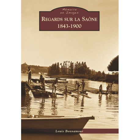Regard sur la Saône - 1843-1900 Recto