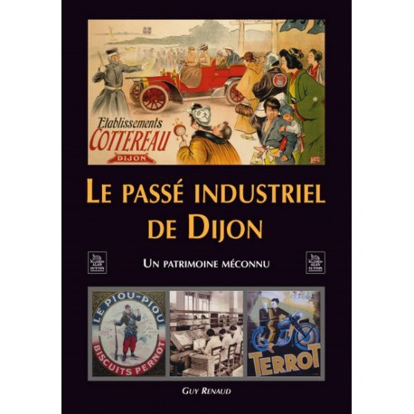 Passé industriel de Dijon (Le) Recto