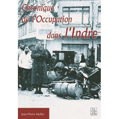 Chronique de l'Occupation dans l'Indre Recto