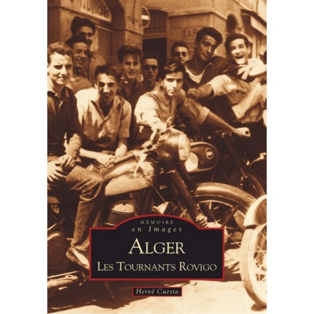 Alger - Les Tournants Rovigo - Tome I Recto
