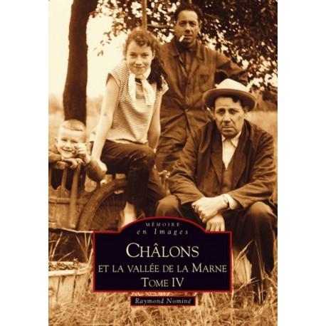Châlons-en-Champagne et laVallée de la Marne - Tome IV Recto