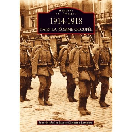 1914-1918 dans la Somme occupée Recto