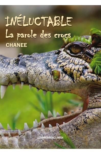Inéluctable, la parole des crocs