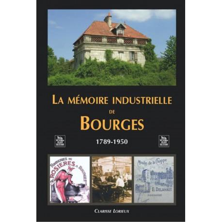 Mémoire industrielle de Bourges (La) Recto