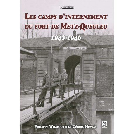 Camps d'internement du fort de Metz-Queuleu (Les) Recto