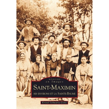 Saint-Maximin - ses environs et la Sainte-Baume Recto