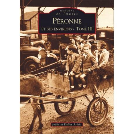 Péronne et ses environs - Tome III Recto