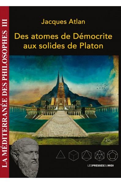 Des atomes de démocrite aux solides de Platon