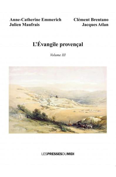L'évangile provençal volume III