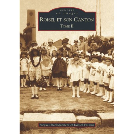 Roisel et son canton - Tome II Recto