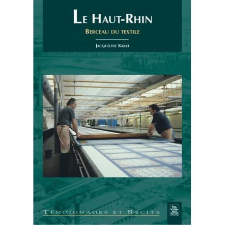 Haut-Rhin, berceau du textile (Le) Recto