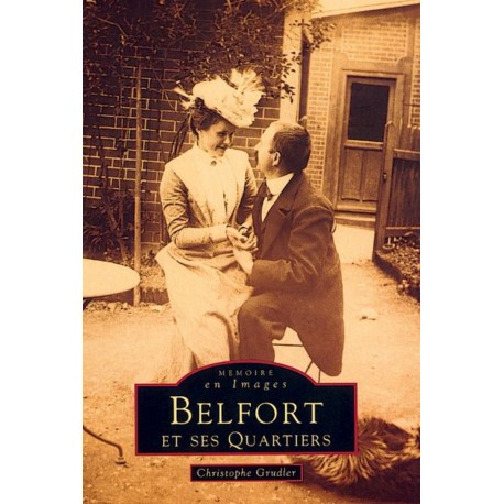 Belfort et ses Quartiers - Tome I Recto