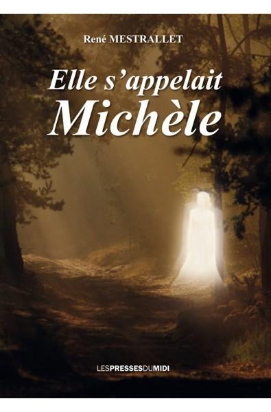 Elle s'appelait Michèle